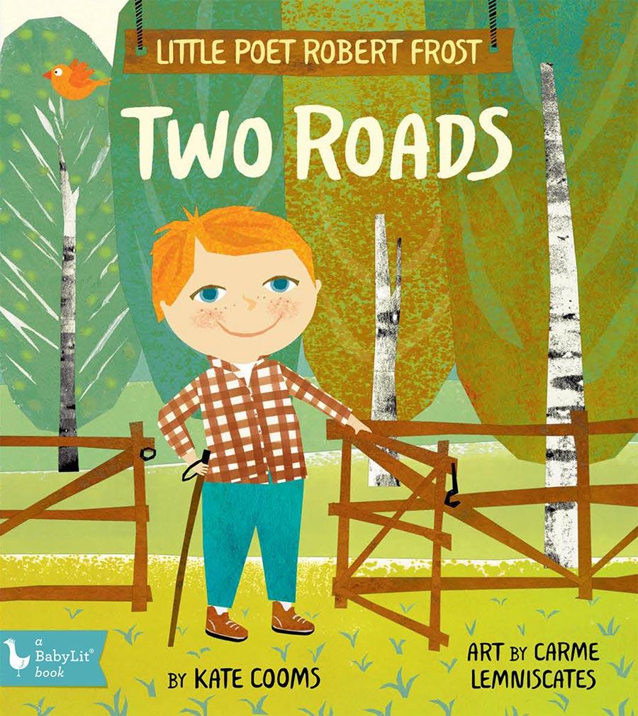 Little Poet Robert Frost: Two Roads