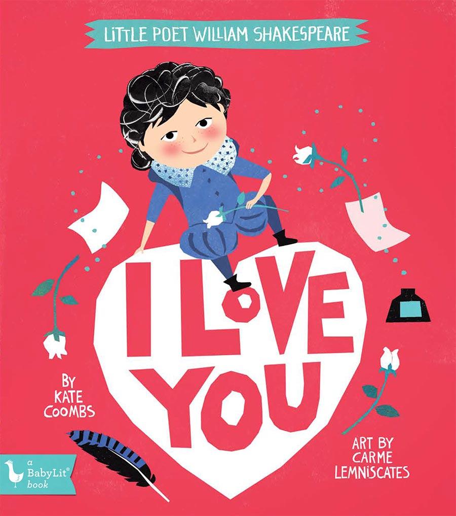 Little Poet William Shakespeare: I Love You