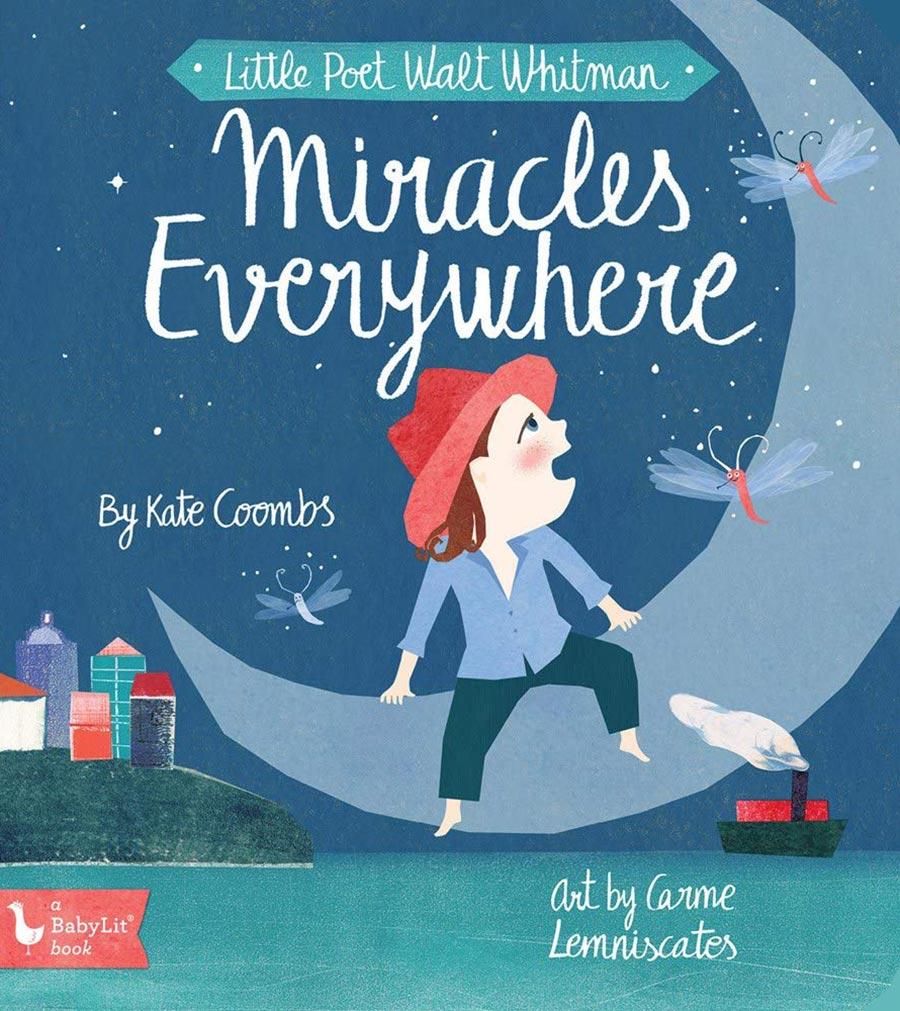 Little Poet Walt Whitman: Miracles Everywhere