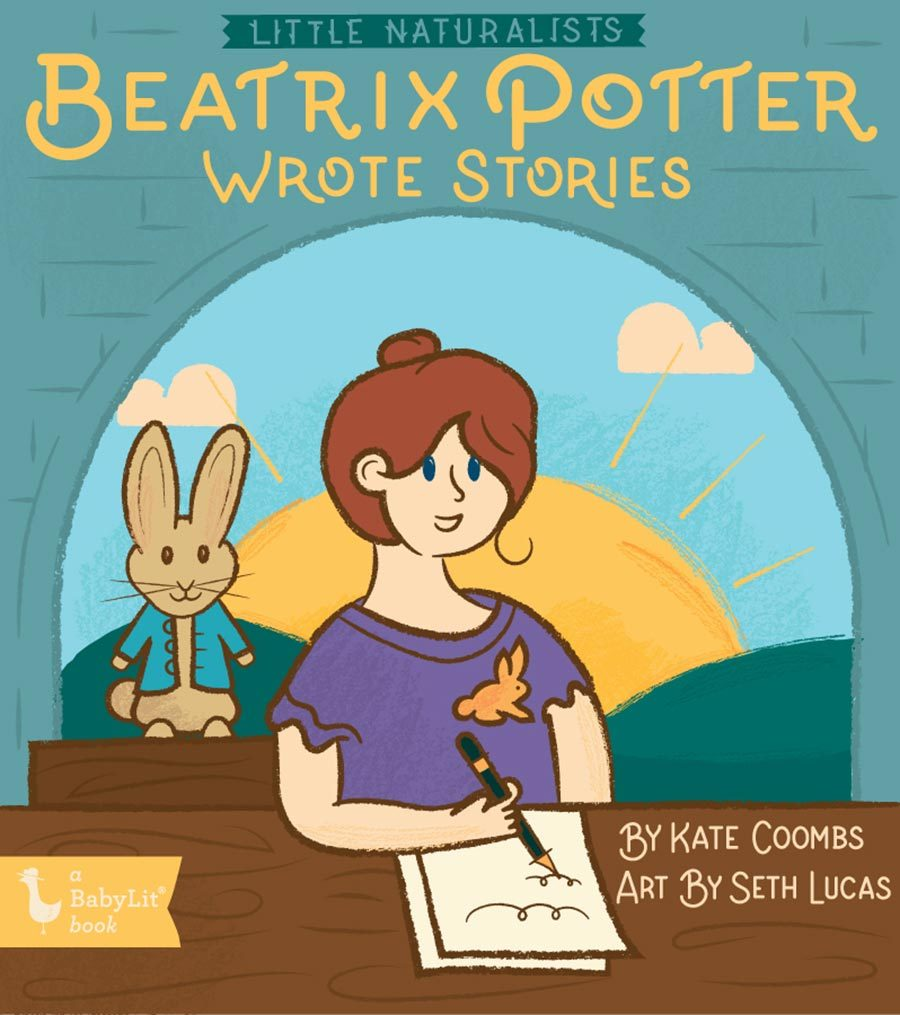 Little Naturalists: Beatrix Potter Wrote Stories