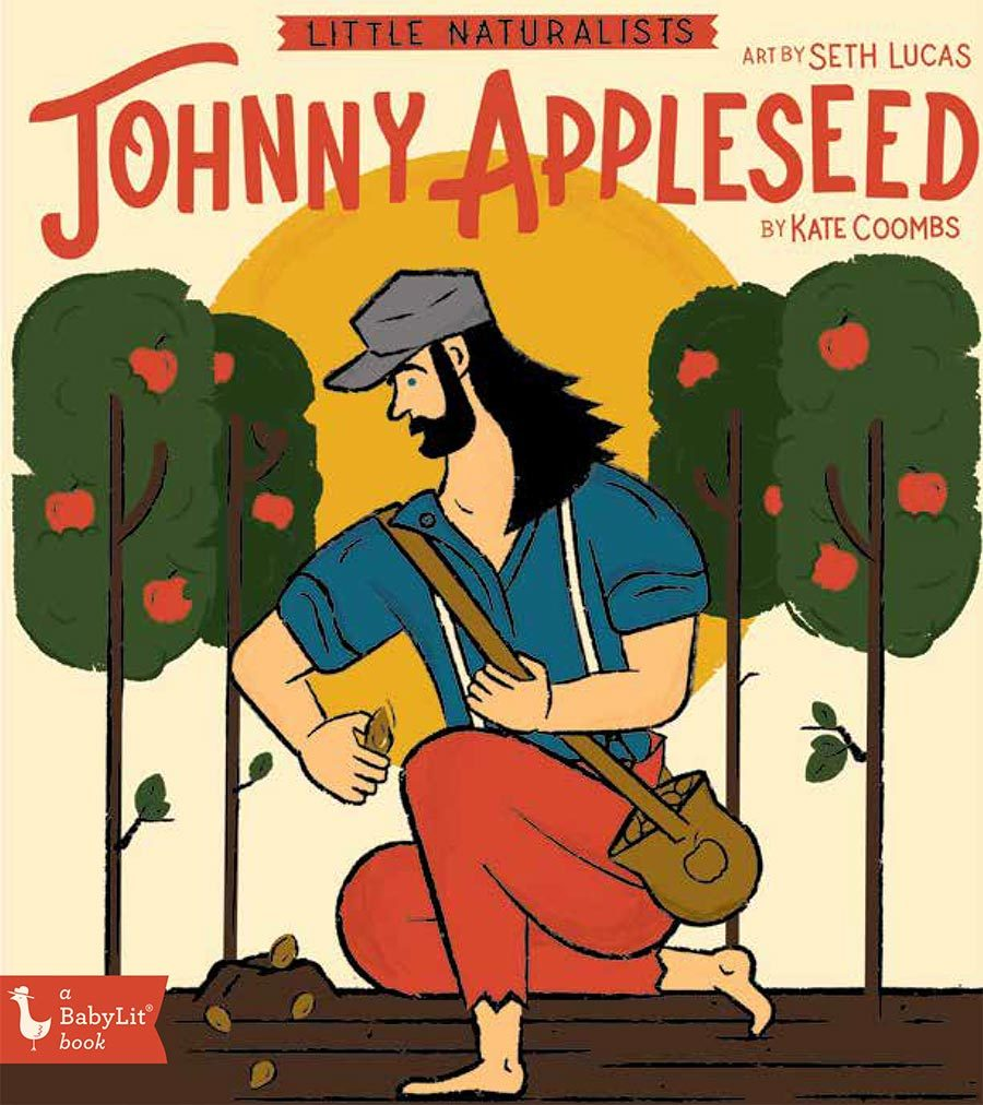 Little Naturalists: Johnny Appleseed