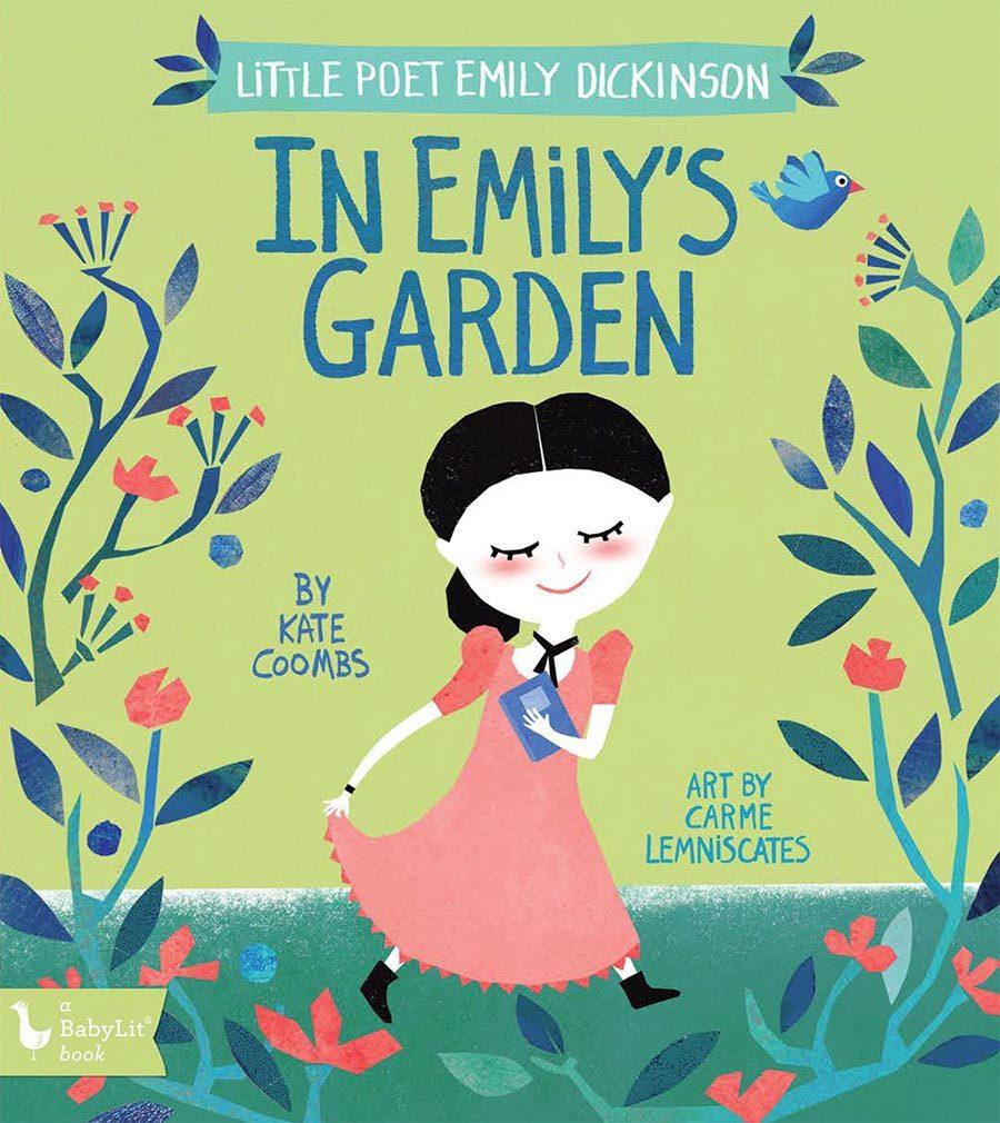 Little Poet Emily Dickinson: In Emily's Garden